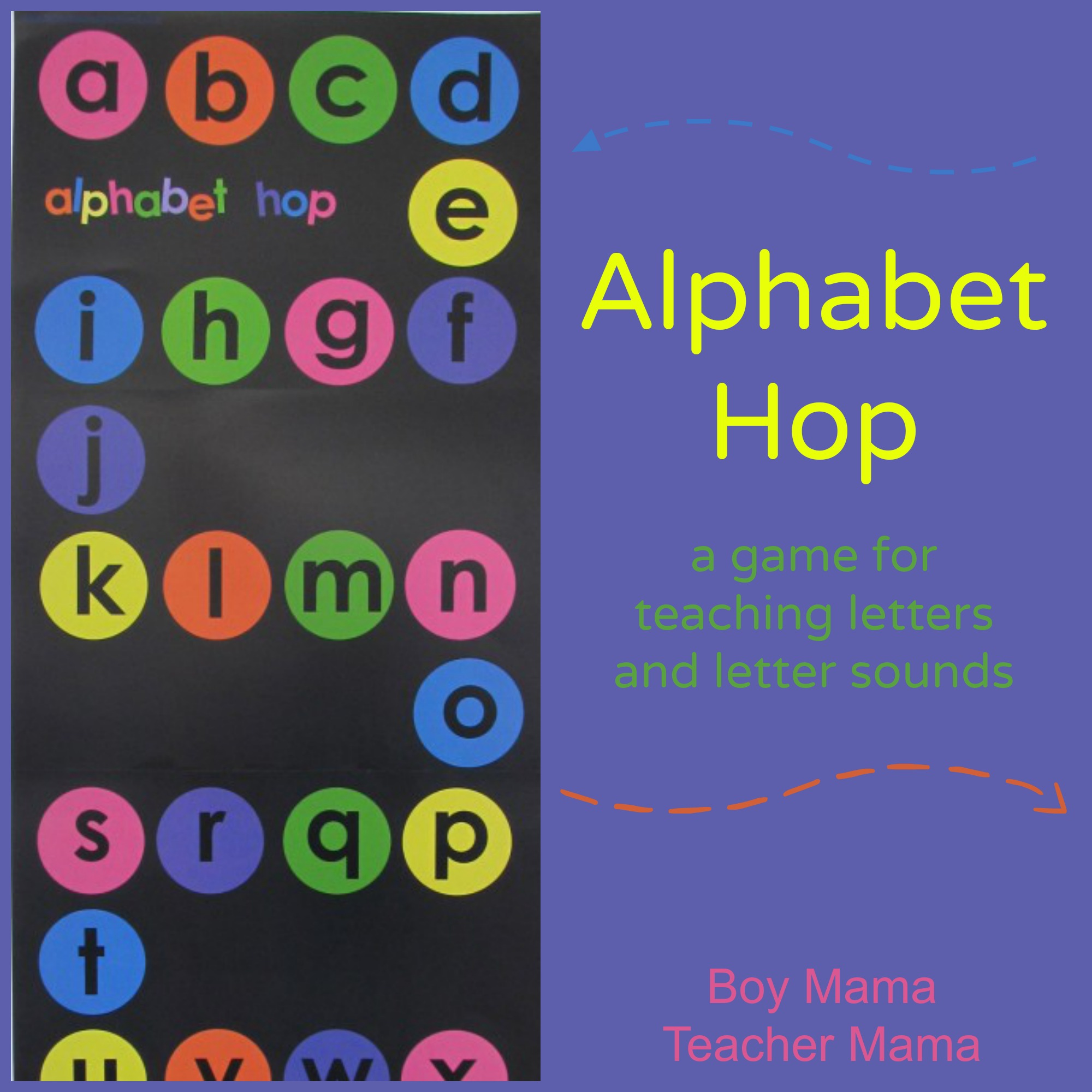 Boy Mama Teacher Mama  Alphabet Hop