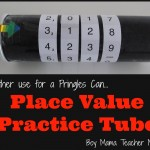 Boy Mama Teacher Mama: Place Value Practice Tube