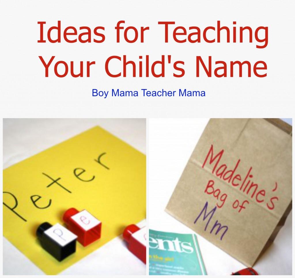 Boy Mama Teacher Mama  Ideas for Teaching Your Child's Name.jpg