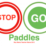 Boy Mama Teacher Mama: Stop and Go Paddles
