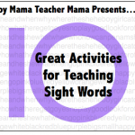 Boy Mama Teacher Mama: 10 Great Activities for Teaching Sight Words