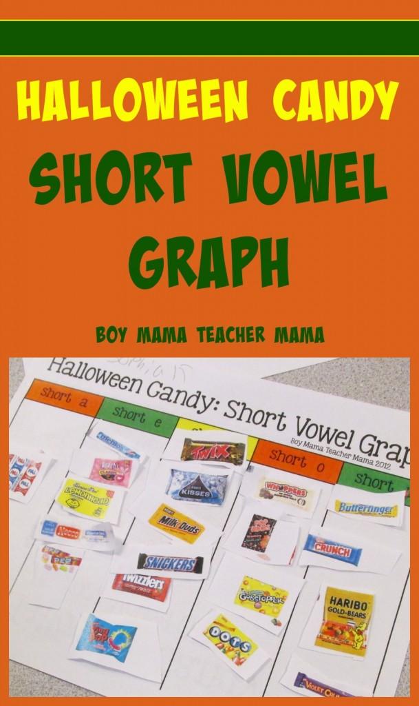 Boy Mama Teacher Mama  Halloween Candy Short Vowel Graph (featured)