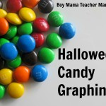 Boy Mama Teacher Mama: Halloween Candy Graphing