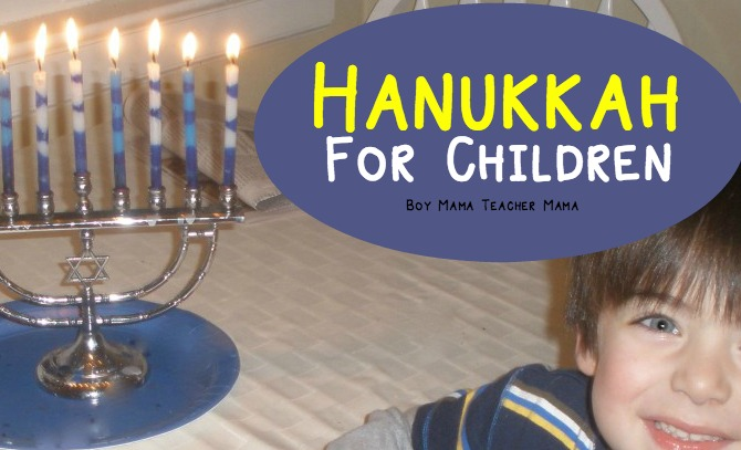 boy-mama-teacher-mama-hanukkah-for-children