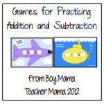 Boy Mama Teacher Mama: Games for Addition and Subtraction