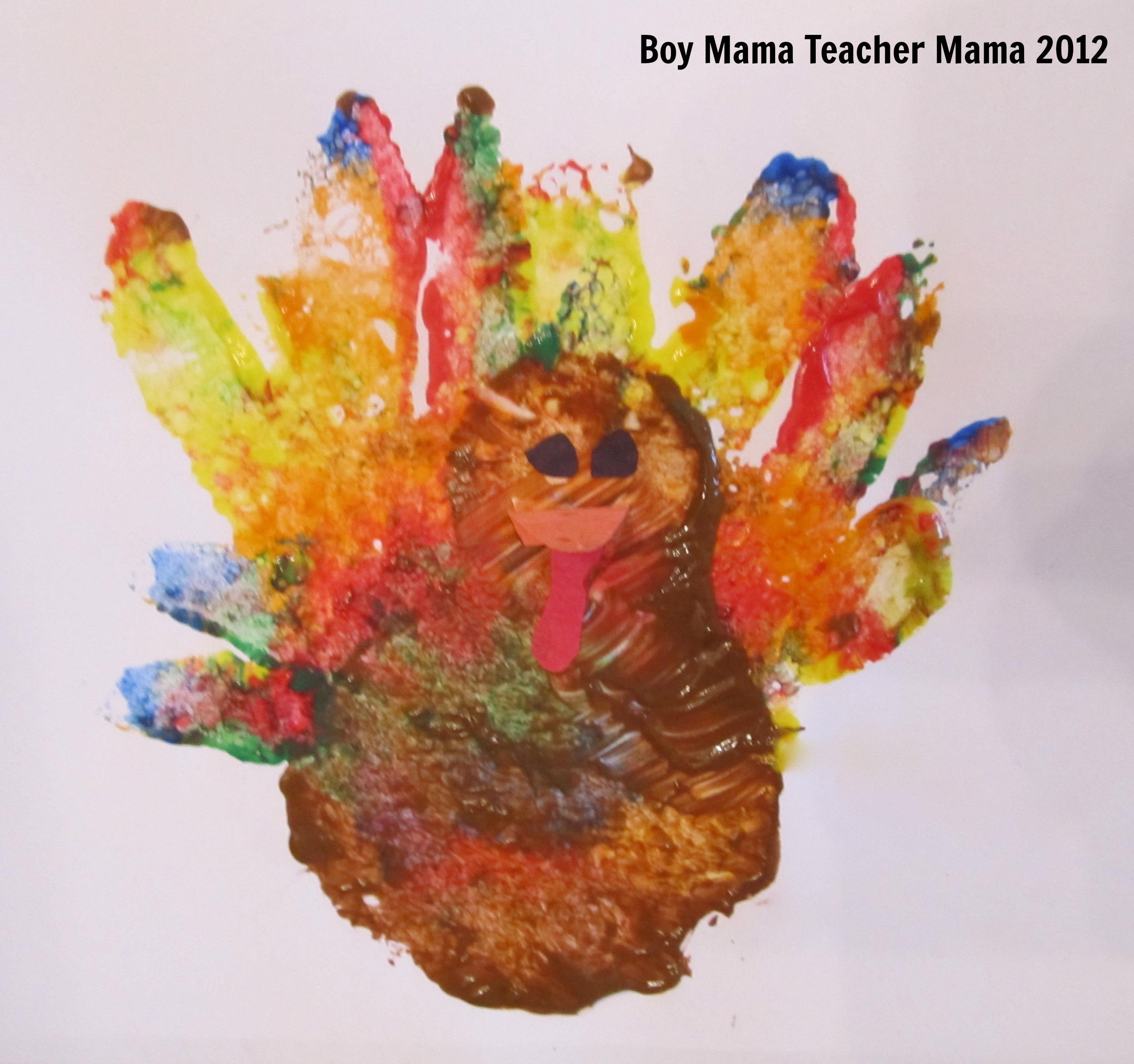 Boy Mama Teacher Mama Handprint Turkeys Without The Mess