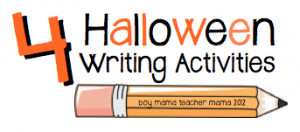 boy mama teacher mama: 4 halloween writing activities