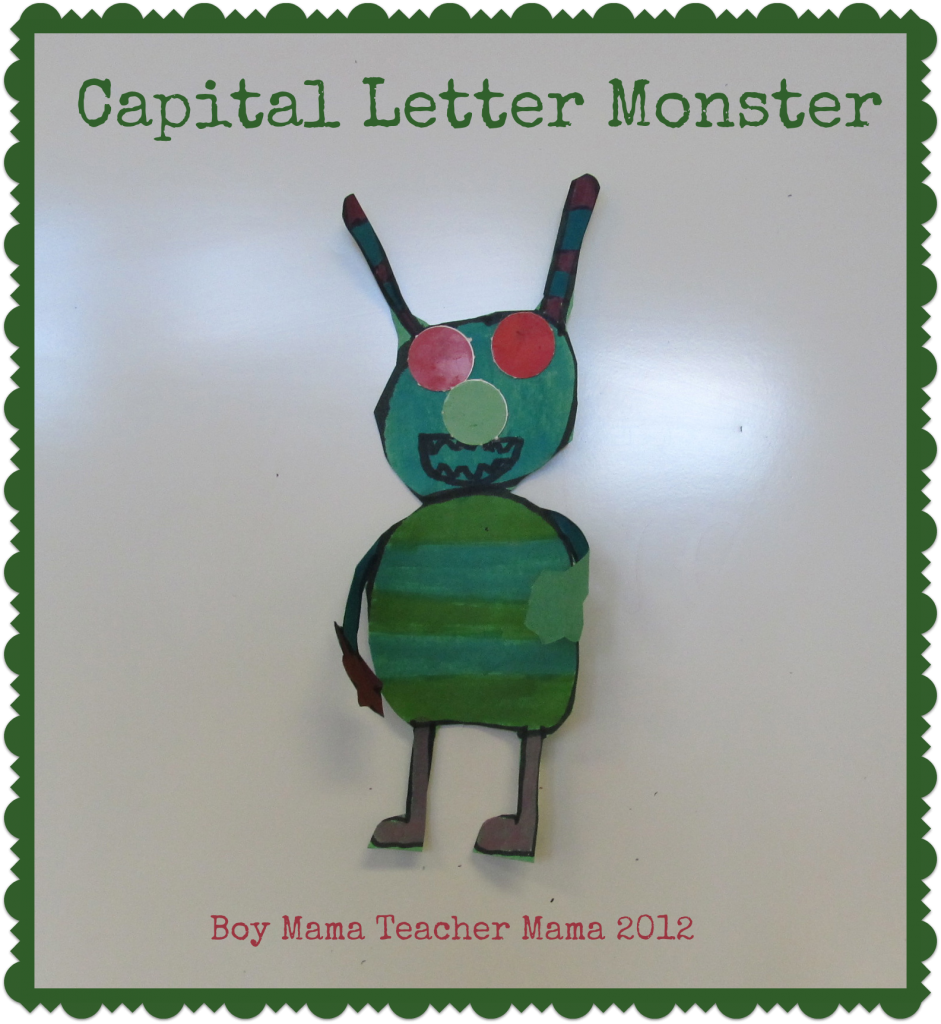 Boy Mama Teacher Mama: Capital Letter Monsters