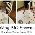 boy mama teacher mama: making BIG snowmen