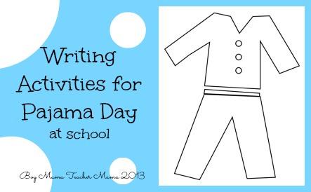 boy mama teacher mama | writing activities for  pajama day