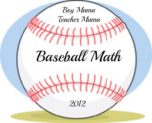 Boy Mama Teacher Mama | Baseball Math