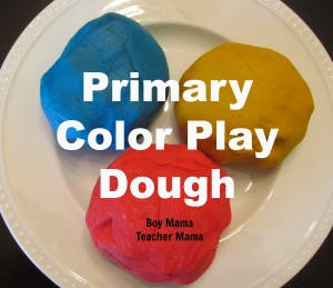 Boy Mama Teacher Mama | Primary Color Play Dough