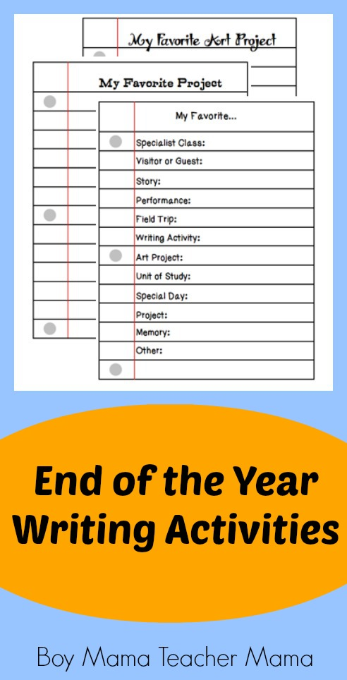 Boy Mama Teacher Mama | End of the Year Writing Activities