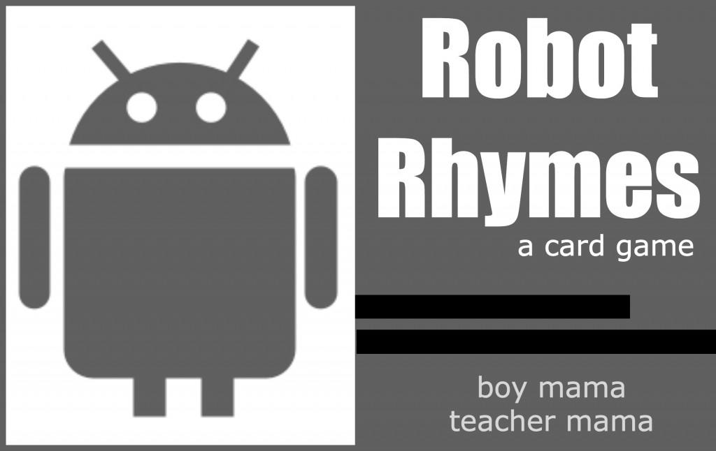 Boy Mama Teacher Mama | Robot Rhymes