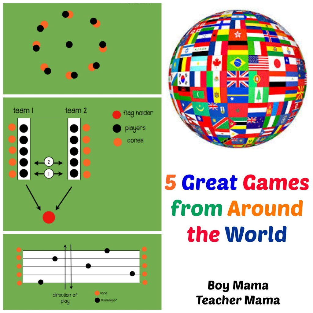 Boy Mama Teacher Mama | 5 Great Games from Around the World