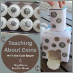Boy Mama Teacher Mama: Teaching about Coins with the Coin Tower
