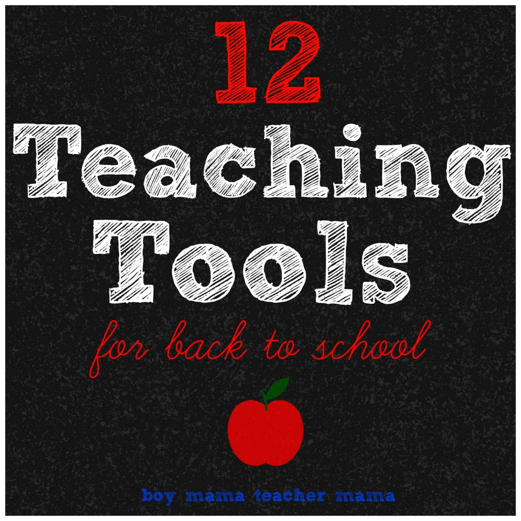 Boy Mama Teacher Mama | 12 Teaching Tools for Back to School