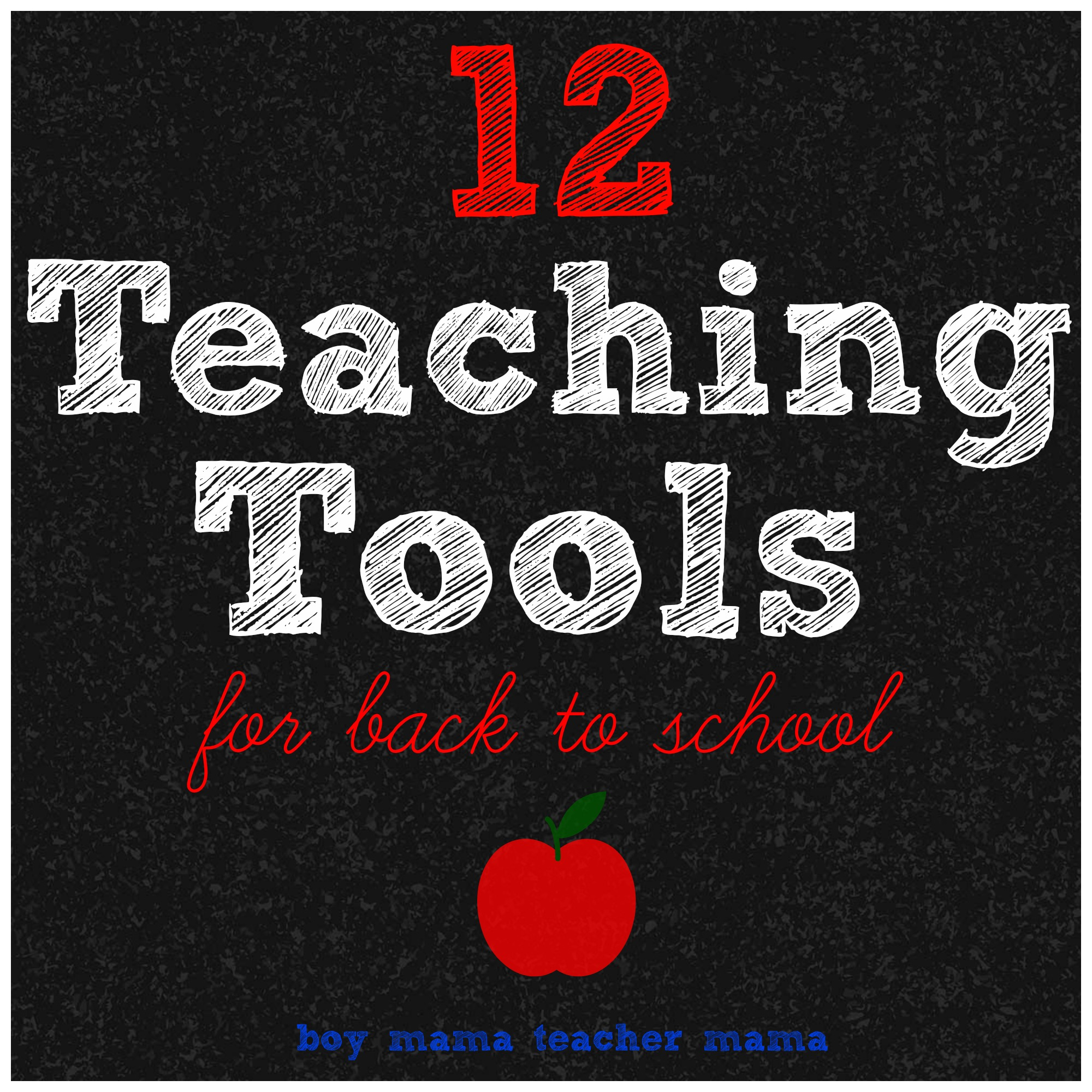 Teacher Mama: 12 Teaching Tools for Back to School