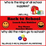 Boy Mama Teacher Mama | Back to School Lunch Box Riddles