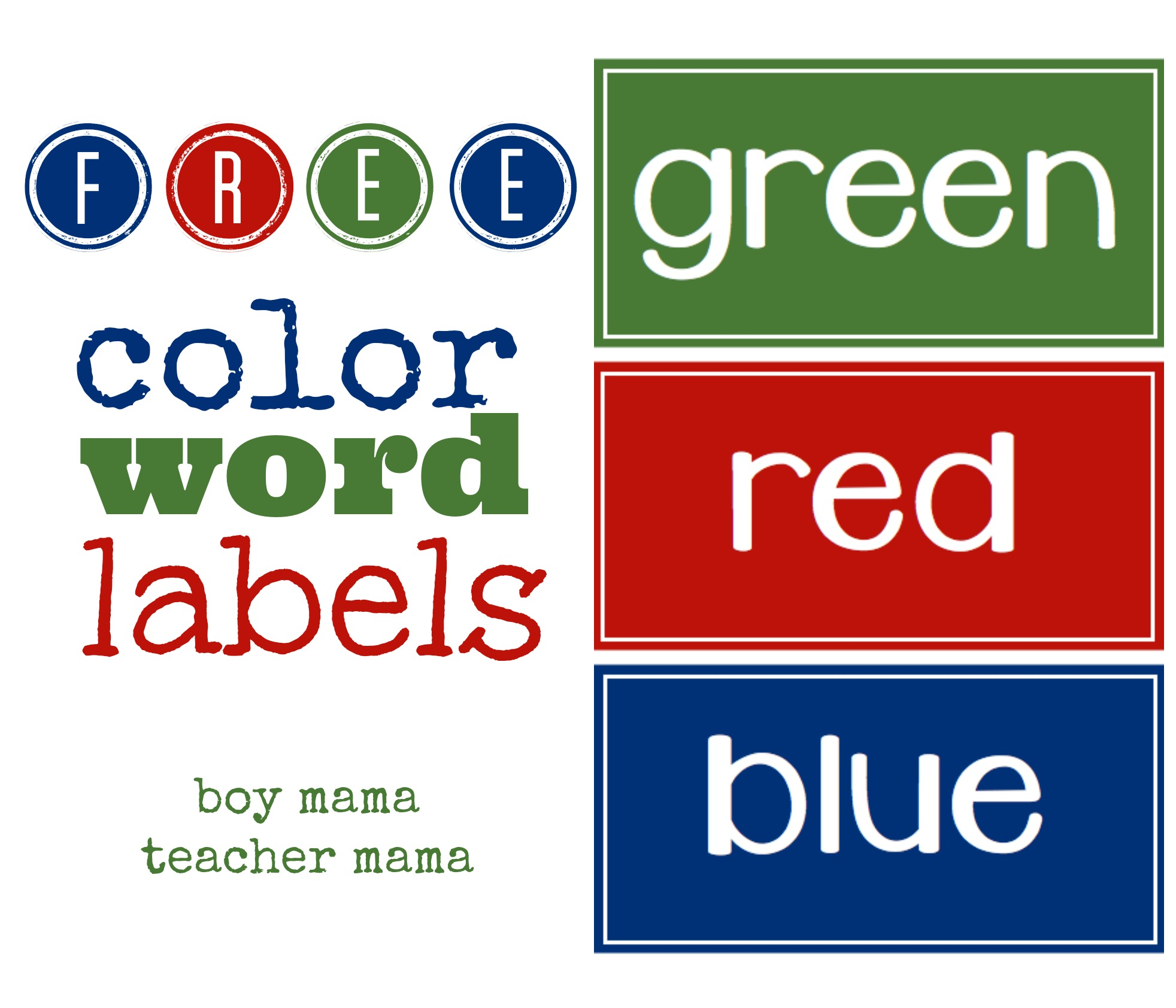 Boy Mama Teacher Mama | FREE Color Word Labels