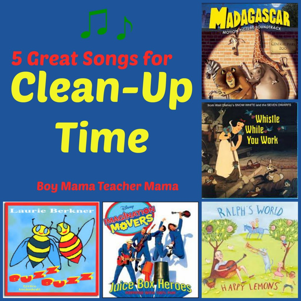 Boy Mama Teacher Mama: 5 Great Songs for Clean-Up Time