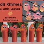 Boy Mama Teacher Mama | Fall Rhymes: 5 Little Leaves