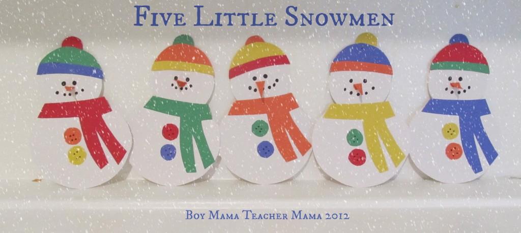 Boy Mama Teacher Mama | Five Little Snowmen