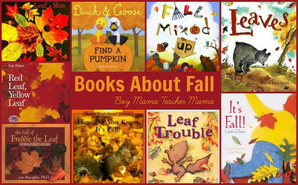 Boy Mama Teacher Mama | Books About Fall