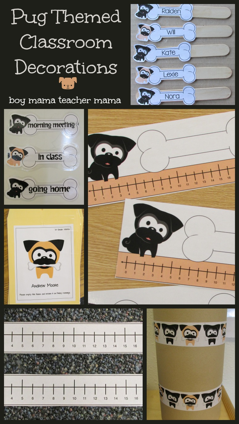 Boy Mama Teacher Mama: Pug Themed Classroom Decorations