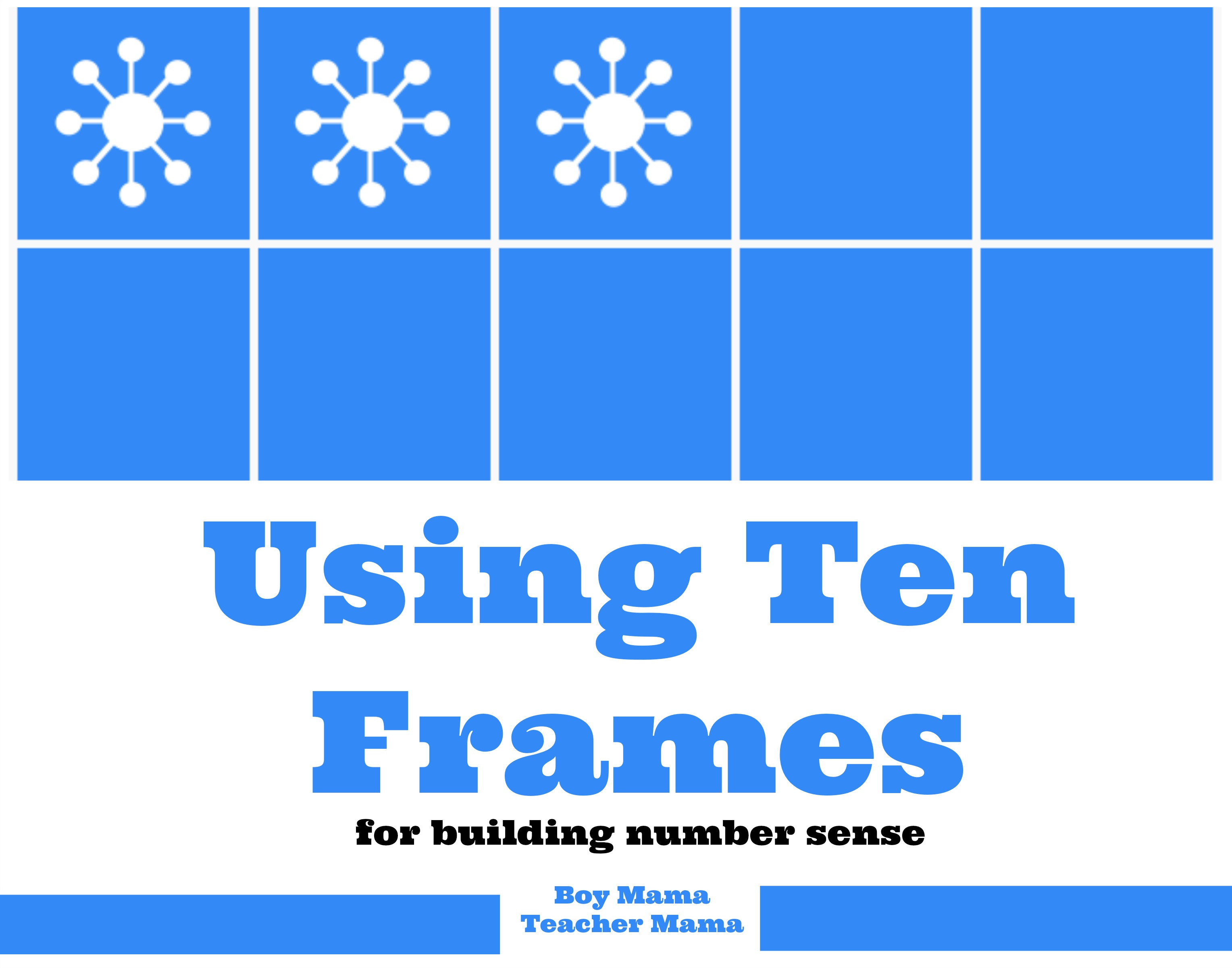 Teacher Mama Using Ten Frames for Building Number Sense and the – Ten Frame Template