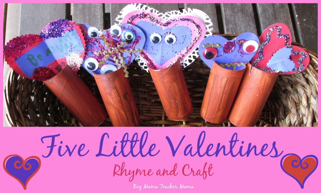 Boy Mama Teacher Mama  Five Little Valentines Rhyme and Craft