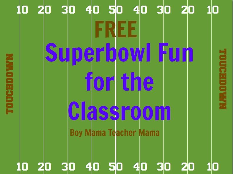 Boy Mama Teacher Mama  Superbowl Fun for the Classroom featured