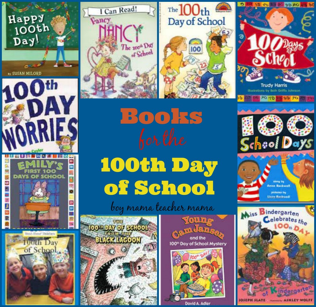 Boy Mama Teacher Mama  Books for the 100th Day of School
