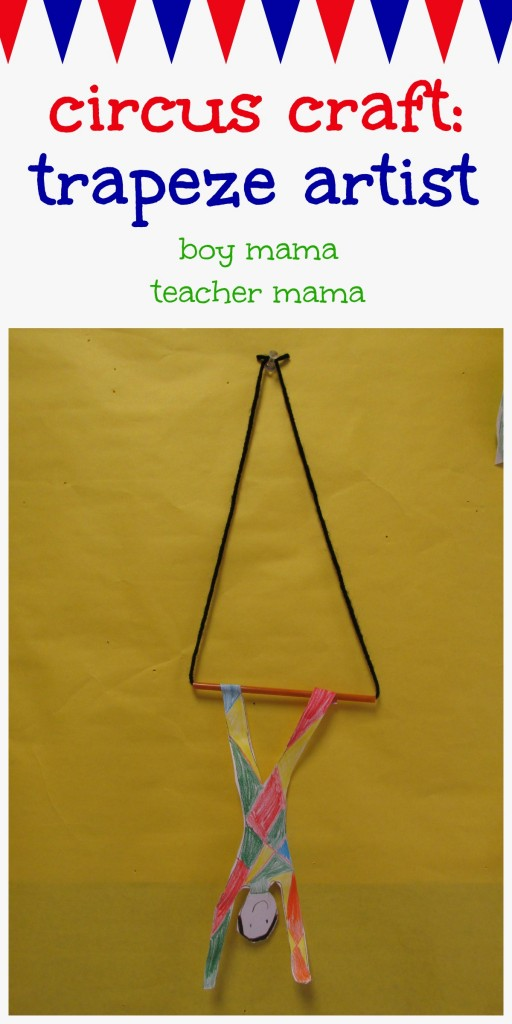 Boy Mama Teacher Mama  Circus Craft Trapeze Artist.jpg