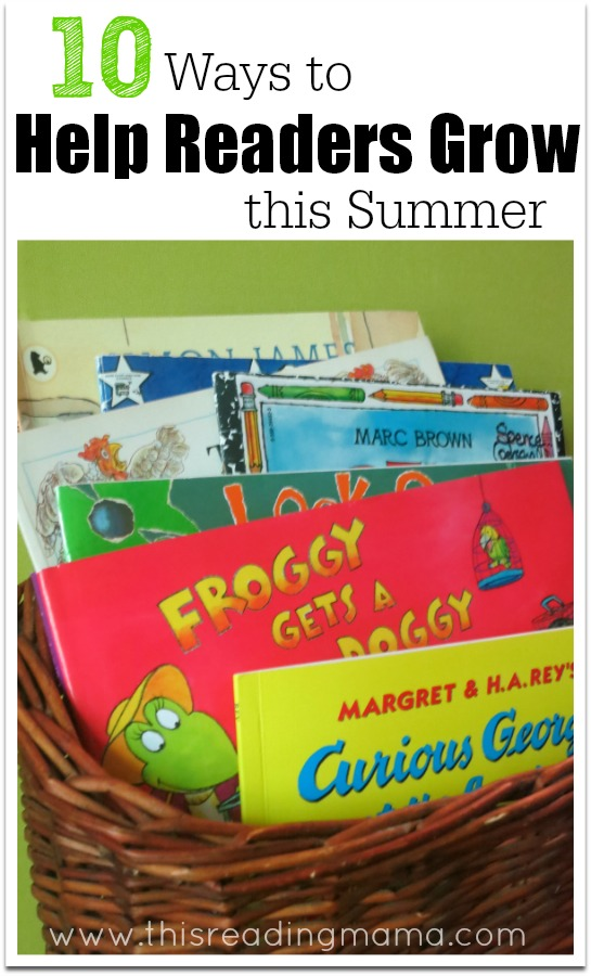 10-Ways-to-Help-Readers-Grow-this-Summer-This-Reading-Mama