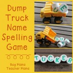 Boy Mama Teacher Mama  Dump Truck Name Spelling Game (featured).jpg