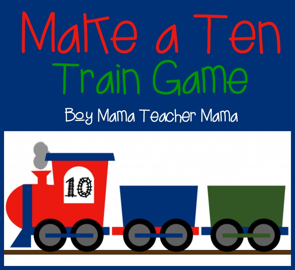 Boy Mama Teacher Mama  Make a Ten Train Game (featured).jpg