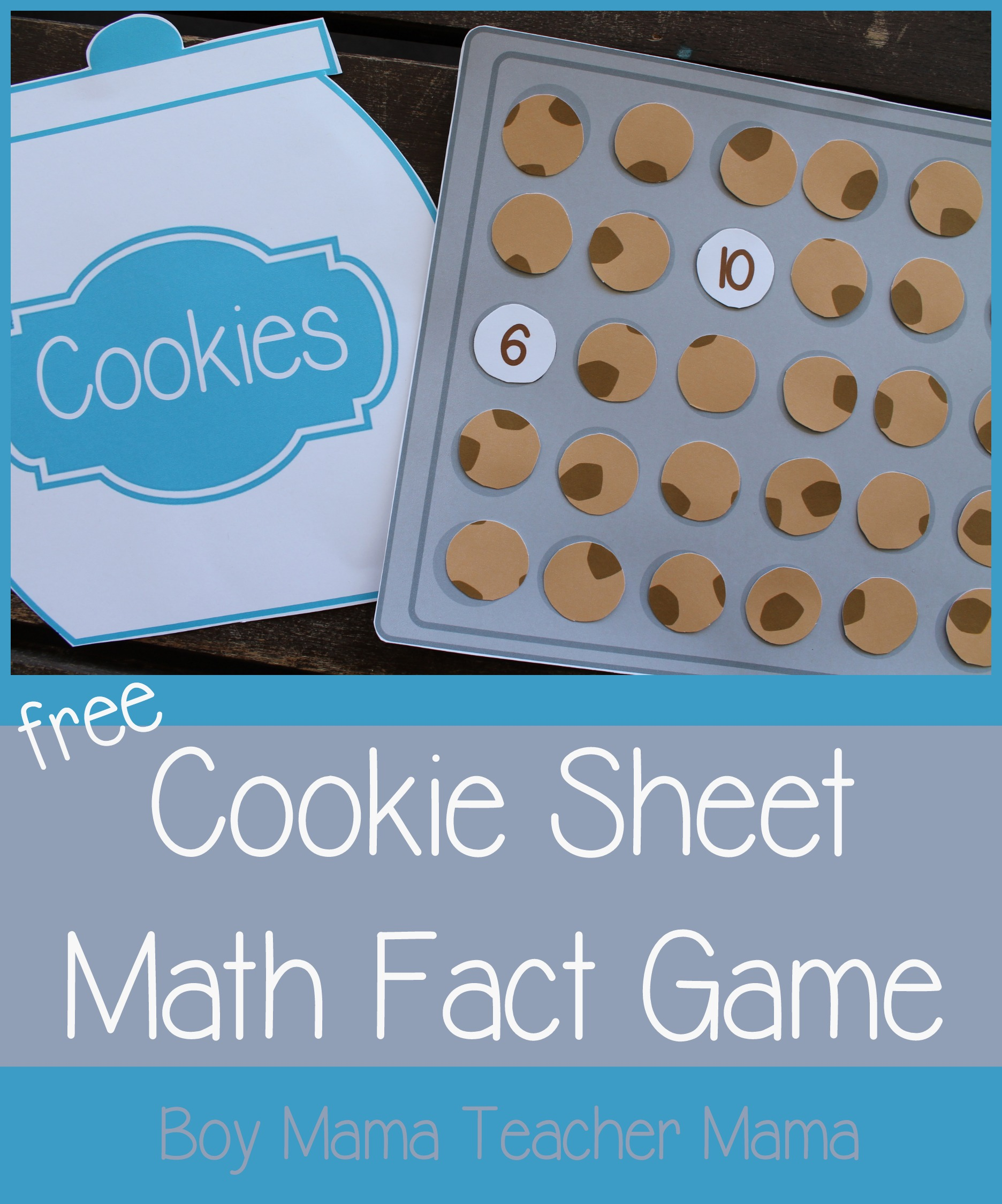 Teacher Mama: FREE Printable Cookie Sheet Math Fact Game {After ...