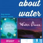 Boy Mama Teacher Mama  Books about Water