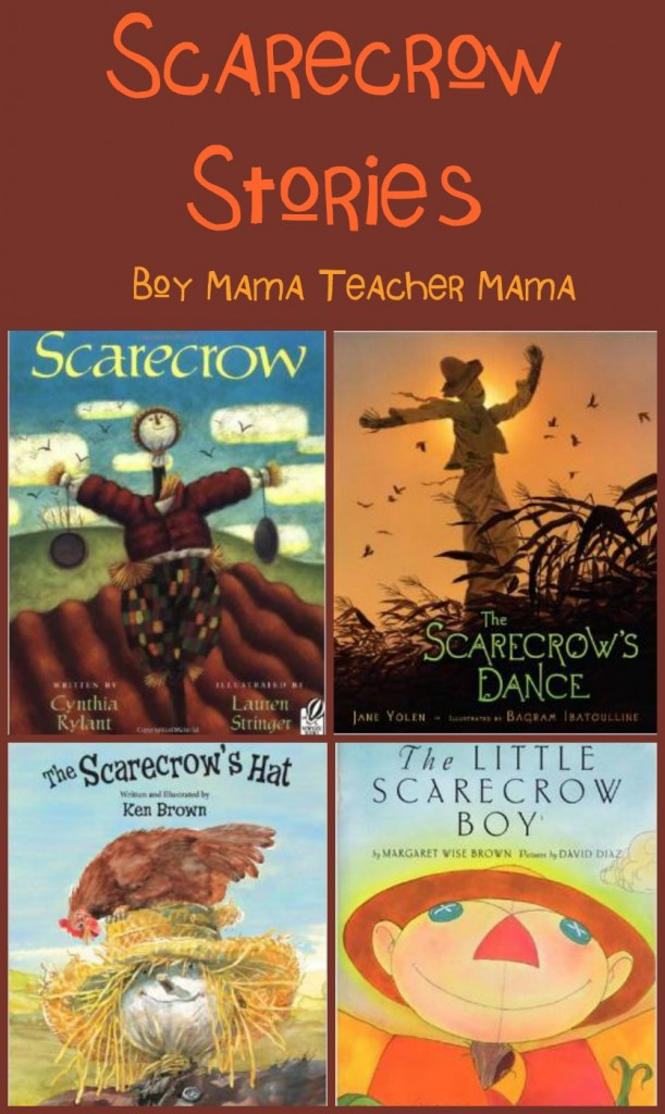Boy Mama Teacher Mama  Scarecrow Stories