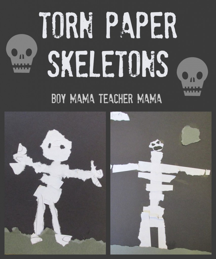 Boy Mama Teacher Mama  Torn Paper Skeleton (featured)