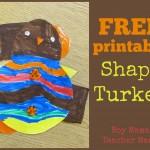 Boy Mama Teacher Mama  Shape Turkey FREE Printable (featured)