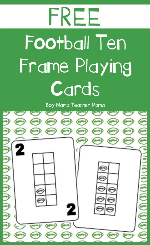 Boy Mama Teacher Mama  FREE Football Ten Frame Playing Cards