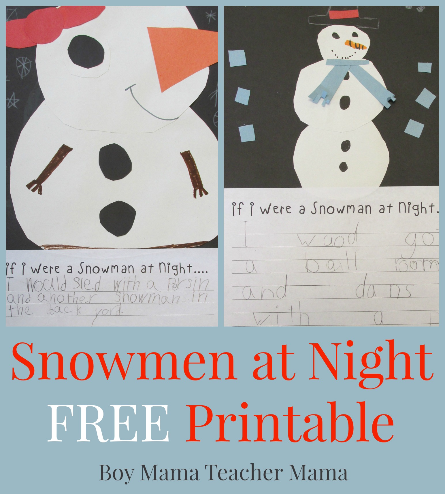 Teacher Mama: Snowmen at Night FREE Printable {After School Linky ...