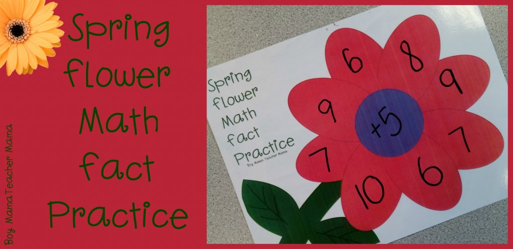 Boy Mama Teacher Mama  Spring Flower Math Fact Practice (featured)