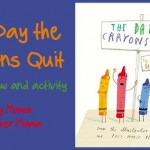 Boy Mama Teacher Mama  The Day the Crayons Quit Review and Activity