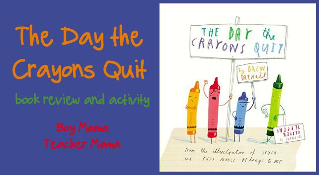 book mama the day the crayons quit review and activity boy mama