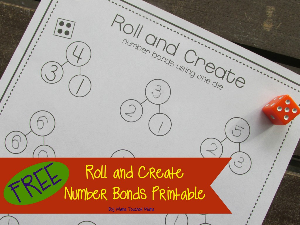 Boy Mama Teacher Mama FREE Roll and Create Number Bonds Printable