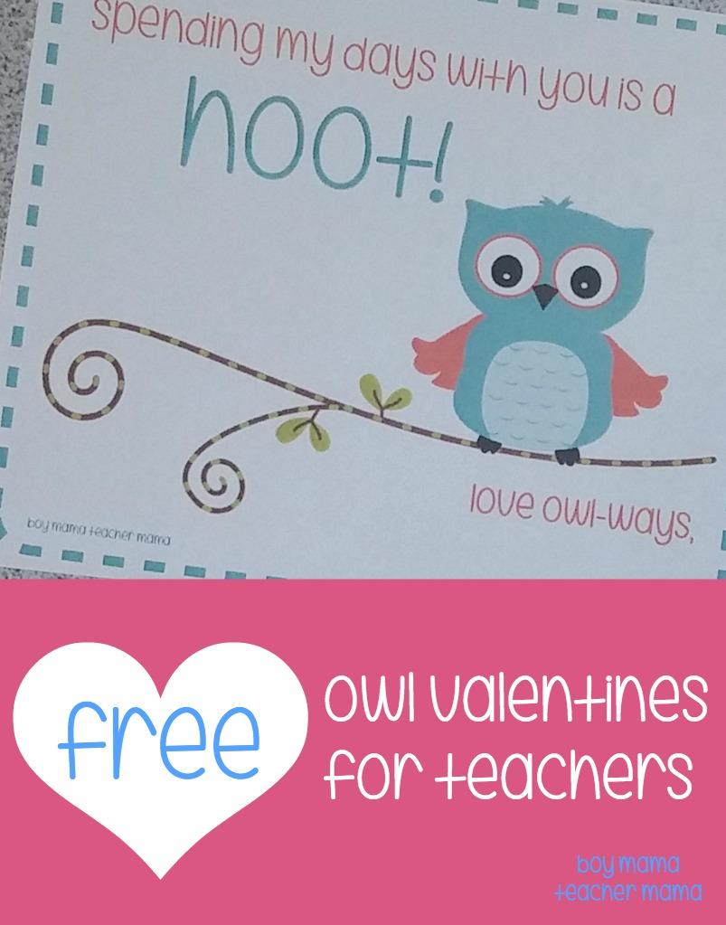 Teacher Mama: FREE Printable Owl Valentines for Teachers - Boy Mama ...