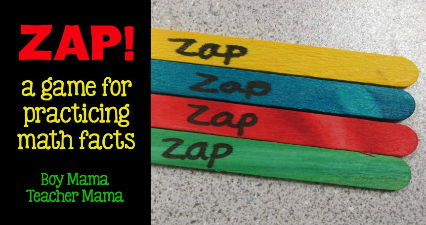 Boy Mama Teacher Mama Zap it! A Game for Teaching Math Facts featured